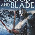 [PDF] [EPUB] BLOOD AND BLADE (The Bernicia Chronicles) (Volume 3) Download