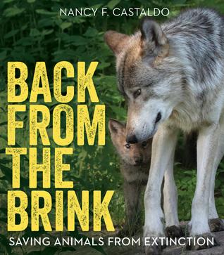 [PDF] [EPUB] Back from the Brink: Saving Animals from Extinction Download by Nancy Castaldo