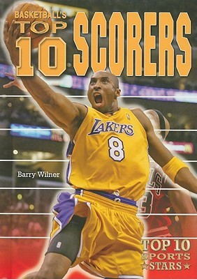 [PDF] [EPUB] Basketball's Top 10 Scorers Download by Barry Wilner
