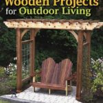 [PDF] [EPUB] Beautiful Wooden Projects for Outdoor Living Download