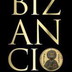 [PDF] [EPUB] Bizancio: El imperio que hizo posible la Europa moderna Download