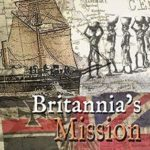 [PDF] [EPUB] Britannia's Mission: The Dawlish Chronicles August 1883 to February 1884 Download