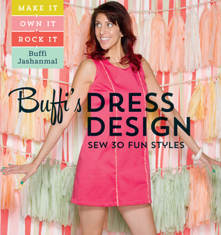 [PDF] [EPUB] Buffi's Dress Design: Sew 30 Fun Styles Download by Buffi Jashanmal