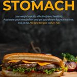 [PDF] [EPUB] Burn fat on your stomach: Lose weight quickly, effectively and healthily. Accelerate your metabolism and get your dream figure in no time. Incl. of the 250 Best Recipes to Burn Fat. Download