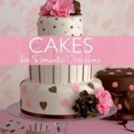 [PDF] [EPUB] Cakes For Romantic Occasions: Over 40 Cakes For Weddings And Other Special Celebrations Download