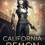 [PDF] [EPUB] California Demon (California Demon, #1) Download