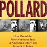 [PDF] [EPUB] Capturing Jonathan Pollard: How One of the Most Notorious Spies in American History Was Brought to Justice Download