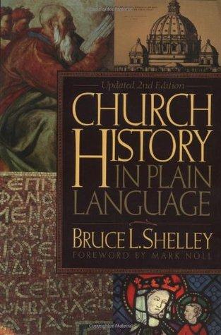 [PDF] [EPUB] Church History in Plain Language Download by Bruce L. Shelley
