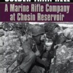 [PDF] [EPUB] Colder Than Hell: A Marine Rifle Company at Chosin Reservoir Download