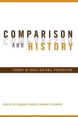 [PDF] [EPUB] Comparison and History: Europe in Cross-National Perspective Download by Deborah Cohen