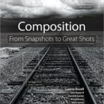 [PDF] [EPUB] Composition: From Snapshots to Great Shots Download