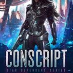 [PDF] [EPUB] Conscript (Star Defenders #1) Download