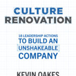 [PDF] [EPUB] Culture Renovation: 18 Leadership Actions to Build an Unshakeable Company Download