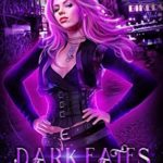 [PDF] [EPUB] Dark Fates (The Mostly Open Paranormal Investigative Agency Book 3) Download