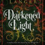 [PDF] [EPUB] Darkened Light (Darkened Light, #1) Download