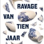 [PDF] [EPUB] De ravage van tien jaar Rutte Download