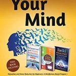 [PDF] [EPUB] Declutter Your Mind: This Book Includes : Relaxation and Stress Reduction for Beginners + Chakras Healing Meditation + Reiki Healing for Beginners Download
