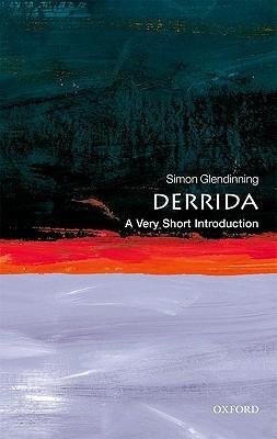 [PDF] [EPUB] Derrida: A Very Short Introduction Download by Simon Glendinning
