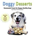 [PDF] [EPUB] Doggy Desserts: Homemade Treats for Happy, Healthy Dogs Download