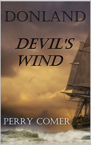 [PDF] [EPUB] Donland: Devil's Wind Download by Perry Comer