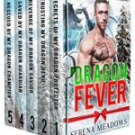 [PDF] [EPUB] Dragon Fever: Limited Edition Holiday Romance Boxset Download