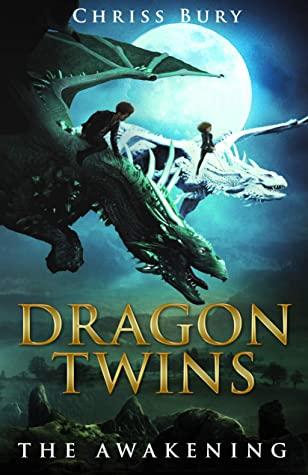 [PDF] [EPUB] Dragon Twins: The Awakening Download by Chriss Bury