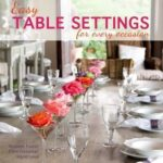 [PDF] [EPUB] Easy Table Settings for Every Occasion Download