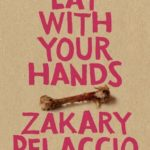 [PDF] [EPUB] Eat with Your Hands Download