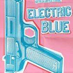 [PDF] [EPUB] Electric Blue Download