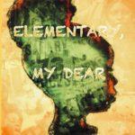 [PDF] [EPUB] Elementary My Dear Download