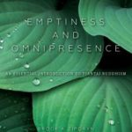 [PDF] [EPUB] Emptiness and Omnipresence: An Essential Introduction to Tiantai Buddhism Download