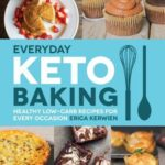 [PDF] [EPUB] Everyday Keto Baking: Healthy Low-Carb Recipes for Every Occasion Download