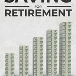 [PDF] [EPUB] Everything You Need To Know About Saving For Retirement Download