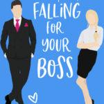 [PDF] [EPUB] Falling for Your Boss (Love Clichés, #2) Download