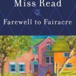 [PDF] [EPUB] Farewell to Fairacre (Fairacre, #19) Download
