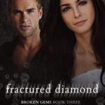 [PDF] [EPUB] Fractured Diamond (Broken Gems #3) Download