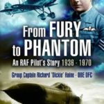 [PDF] [EPUB] From Fury to Phantom: An RAF Pilot's Story – 1936-1970 Download