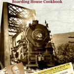 [PDF] [EPUB] From Rivets and Rails, Recipes of a Railroad Boarding House Cookbook Download
