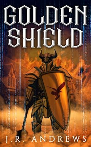 [PDF] [EPUB] Goldenshield: An Epic GameLit Fantasy (Realm Quest Saga Book 1) Download by J.R. Andrews