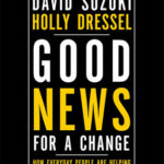 [PDF] [EPUB] Good News for a Change: How Everyday People are Helping the Planet Download