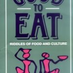 [PDF] [EPUB] Good to Eat: Riddles of Food and Culture Download