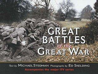 [PDF] [EPUB] Great Battles of the Great War Download by Ed Skelding