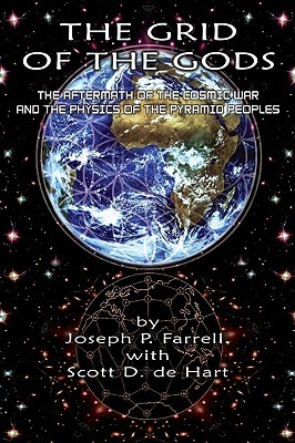 [PDF] [EPUB] Grid of the Gods: The Aftermath of the Cosmic War and the Physics of the Pyramid Peoples Download by Joseph P. Farrell