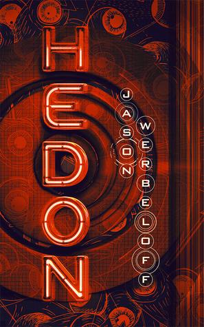 [PDF] [EPUB] Hedon Download by Jason Werbeloff