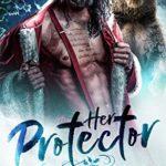 [PDF] [EPUB] Her Protector (Werebear Warriors Book 1) Download
