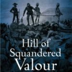 [PDF] [EPUB] Hill of Squandered Valour: The Battle for Spion Kop, 1900 Download