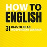 [PDF] [EPUB] How To English: 31 Days to be an independent learner Download