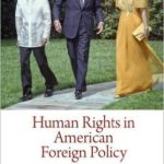 [PDF] [EPUB] Human Rights in American Foreign Policy: From the 1960s to the Soviet Collapse Download