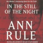 [PDF] [EPUB] In the Still of the Night: The Strange Death of Ronda Reynolds and Her Mother's Unceasing Quest for the Truth Download