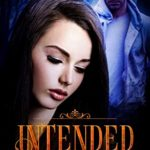 [PDF] [EPUB] Intended: Part 3 of the Intended Series Download